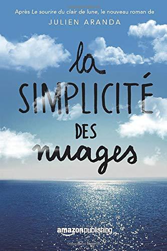 9781503933903: La Simplicité des nuages