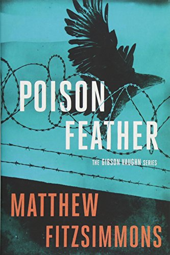 9781503934276: Poisonfeather (The Gibson Vaughn Series)