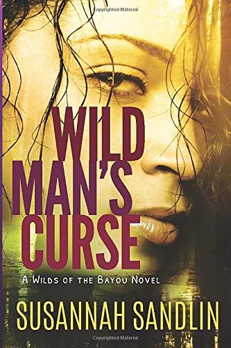 Wild Man's Curse (Wilds of the Bayou): Susannah Sandlin