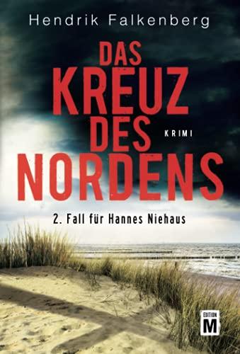 9781503934894: Das Kreuz des Nordens - Ostsee-Krimi (Hannes Niehaus) (German Edition)