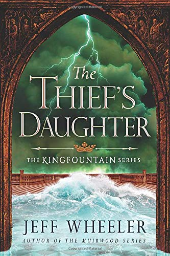9781503935006: The Thief's Daughter (The Kingfountain Series)