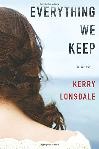 9781503935310: Everything We Keep: A Novel