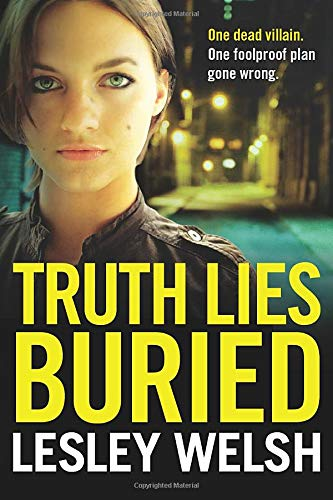 9781503935785: Truth Lies Buried