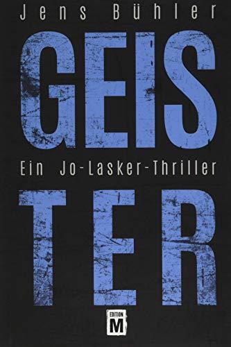 9781503935914: Geister: Ein Jo-Lasker-Thriller
