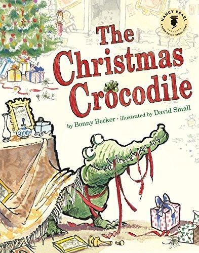 9781503936102: The Christmas Crocodile (Nancy Pearl's Book Crush Rediscoveries)
