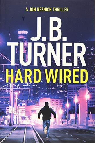 9781503938328: Hard Wired: 3 (A Jon Reznick Thriller)