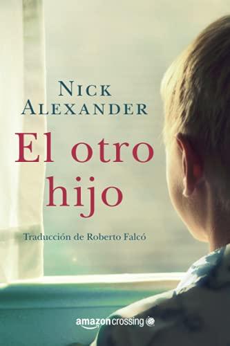 9781503938588: El otro hijo (Spanish Edition)