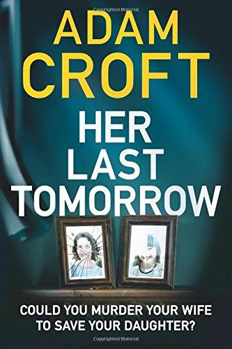 9781503940093: Her Last Tomorrow