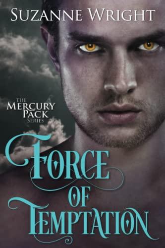 9781503940482: Force of Temptation (Mercury Pack)