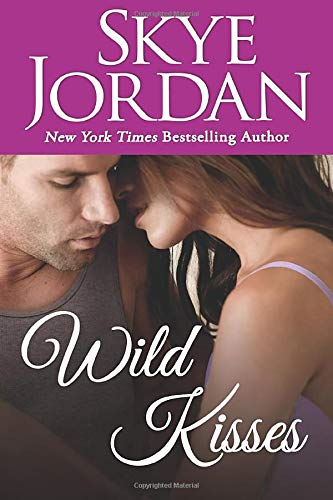 Wild Kisses (Paperback or Softback): Jordan, Skye