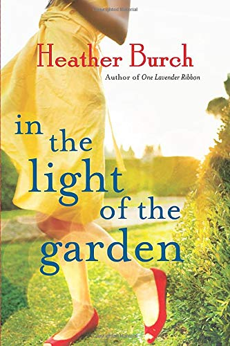 9781503941144: In the Light of the Garden: A Novel