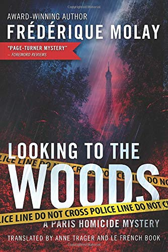 9781503941625: Looking to the Woods (Paris Homicide)
