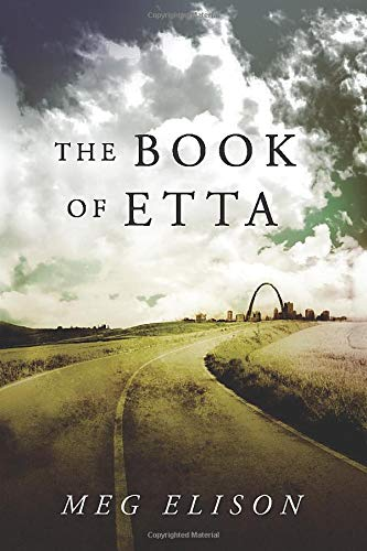 The Book of Etta (The Road to Nowhere): Meg Elison