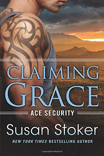 9781503942431: Claiming Grace (Ace Security)