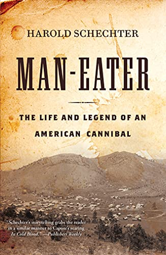 9781503944213: Man-Eater: The Life and Legend of an American Cannibal