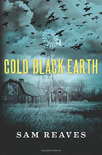 Cold Black Earth: Reaves, Sam