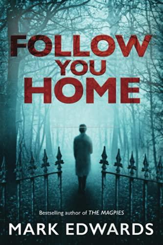 Follow You Home: Edwards, Mark