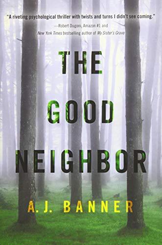 9781503944435: The Good Neighbor