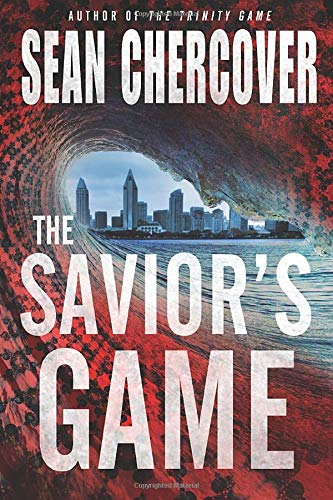 9781503944602: The Savior's Game (The Daniel Byrne Trilogy)