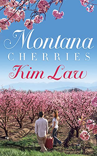 9781503944831: Montana Cherries (The Wildes of Birch Bay)