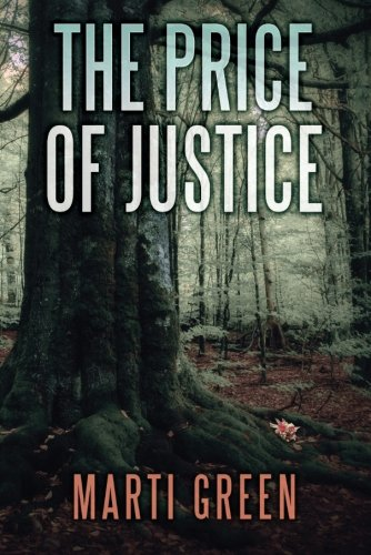 The Price of Justice (Innocent Prisoners Project): Green, Marti