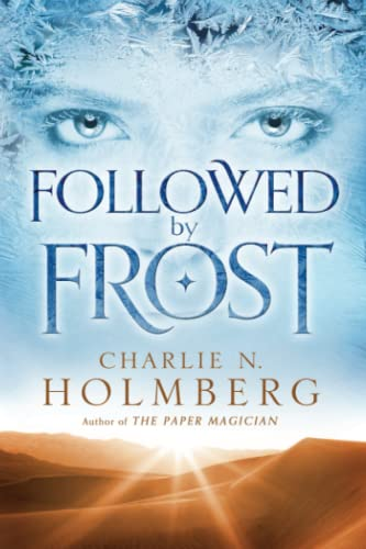 Followed by Frost: Holmberg, Charlie N.