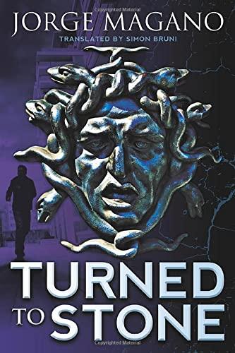 Turned to Stone: Jorge Magano
