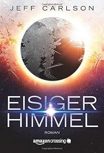 9781503946491: Eisiger Himmel (German Edition)