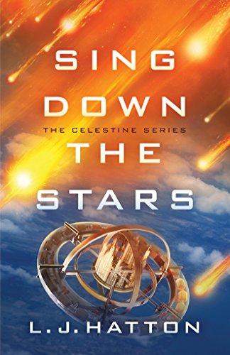 Sing Down the Stars: Hatton, Laura