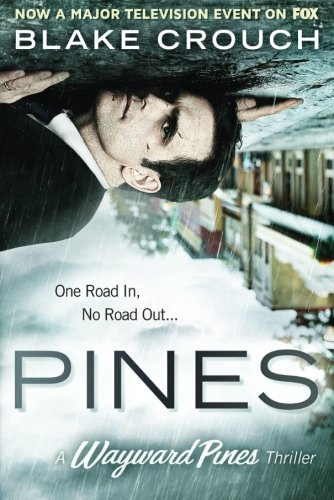 9781503946606: Pines (The Wayward Pines Series)
