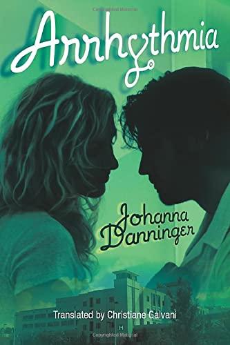 Arrhythmia: Danninger, Johanna