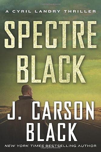 9781503947436: Spectre Black (Cyril Landry Thriller)
