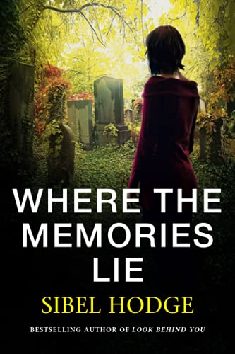 9781503947467: Where the Memories Lie: A gripping psychological thriller