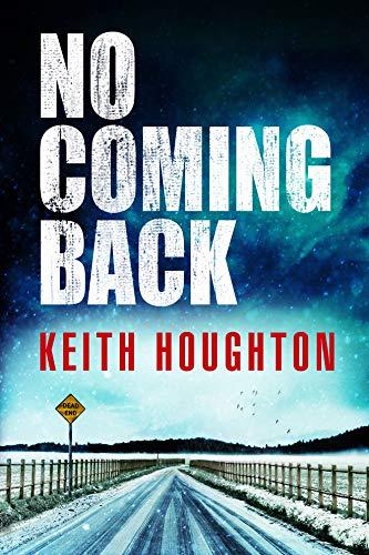 No Coming Back: Houghton, Keith