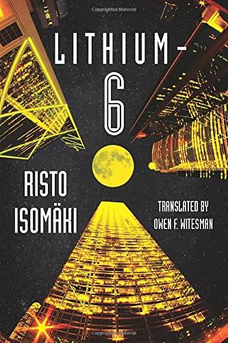 Lithium-6: Isomäki, Risto