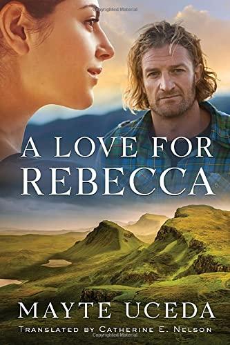 A Love for Rebecca: Uceda, Mayte