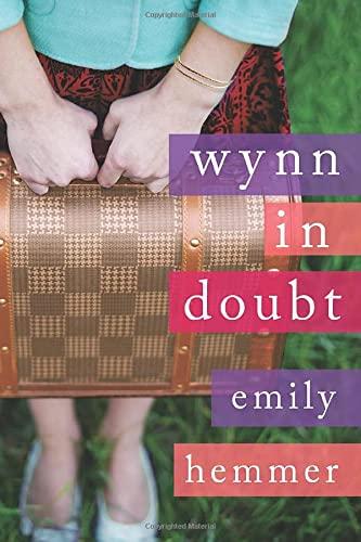 Wynn in Doubt: Hemmer, Emily