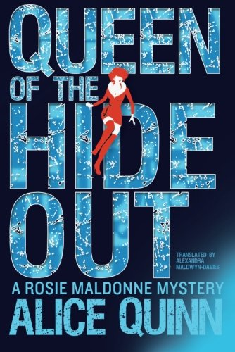 9781503948310: Queen of the Hide Out (Rosie Maldonne's World)