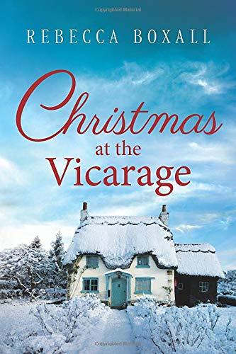 Christmas at the Vicarage: Rebecca Boxall