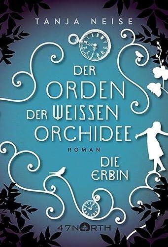 9781503948532: Die Erbin (Der Orden der weißen Orchidee) (German Edition)