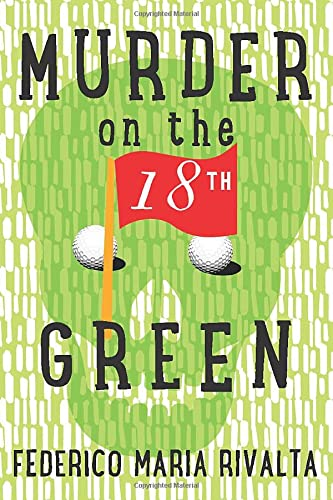9781503948679: Murder on the 18th Green