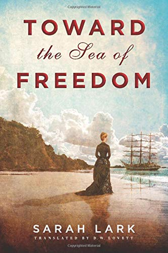 9781503948815: Toward the Sea of Freedom (The Sea of Freedom Trilogy Book 1)
