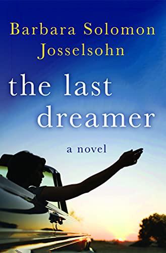 The Last Dreamer: Barbara Solomon Josselsohn