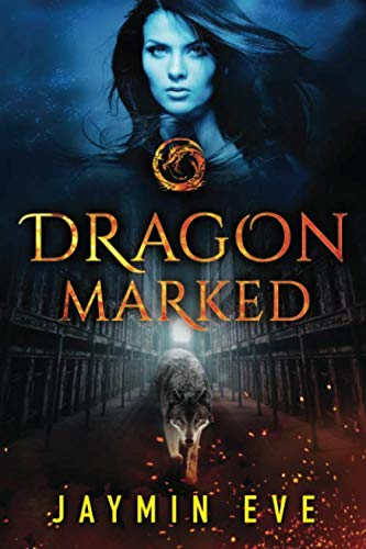 9781503949782: Dragon Marked (Supernatural Prison)