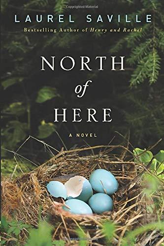 North of Here: Laurel Saville