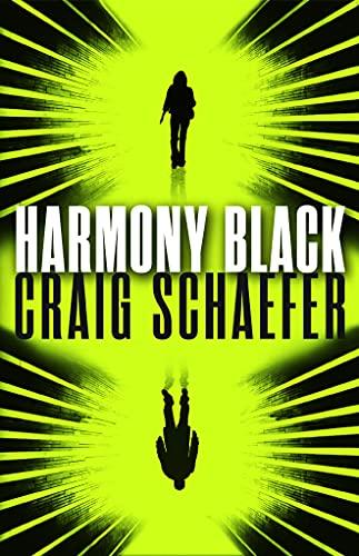 Harmony Black (Harmony Black Series): Craig Schaefer