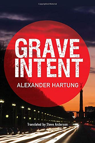 9781503950658: Grave Intent (Jan Tommen Investigation)