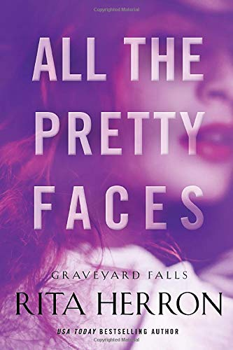 9781503950696: All the Pretty Faces (Graveyard Falls)