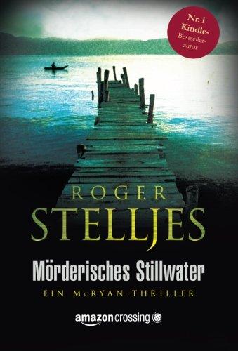 9781503950856: Mörderisches Stillwater (Ein McRyan-Thriller) (German Edition)