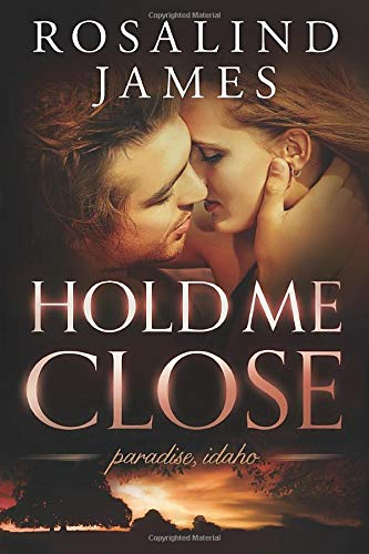 9781503951037: Hold Me Close (Paradise, Idaho)